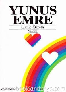 Cahit Öztelli - Yunus Emre / Yaşamı ve Tüm Şiirleri