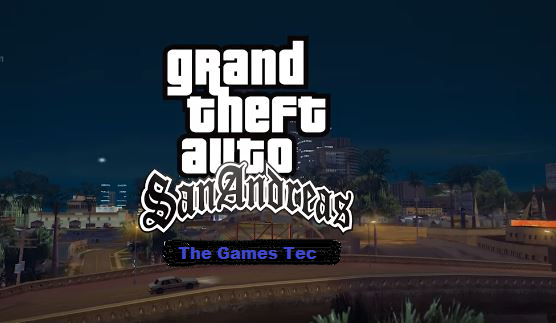 Grand Theft Auto San Andreas GTA San Andreas PC Game Download