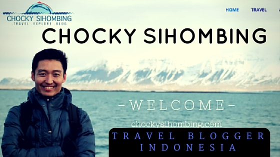 chocky sihombing travel blogger indonesia