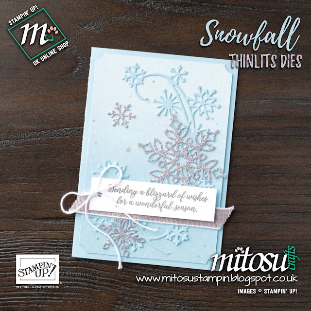 Stampin' Up! Snow Is Glistening & Snowfall Thinlits Card Idea. Order Snowflake Showcase Online from Mitosu Crafts UK