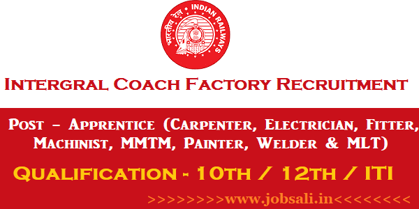 ICF Chennai Recruitment 2017, indian railway jobs for 12th pass, Integral Coach Factory Recruitment 2017