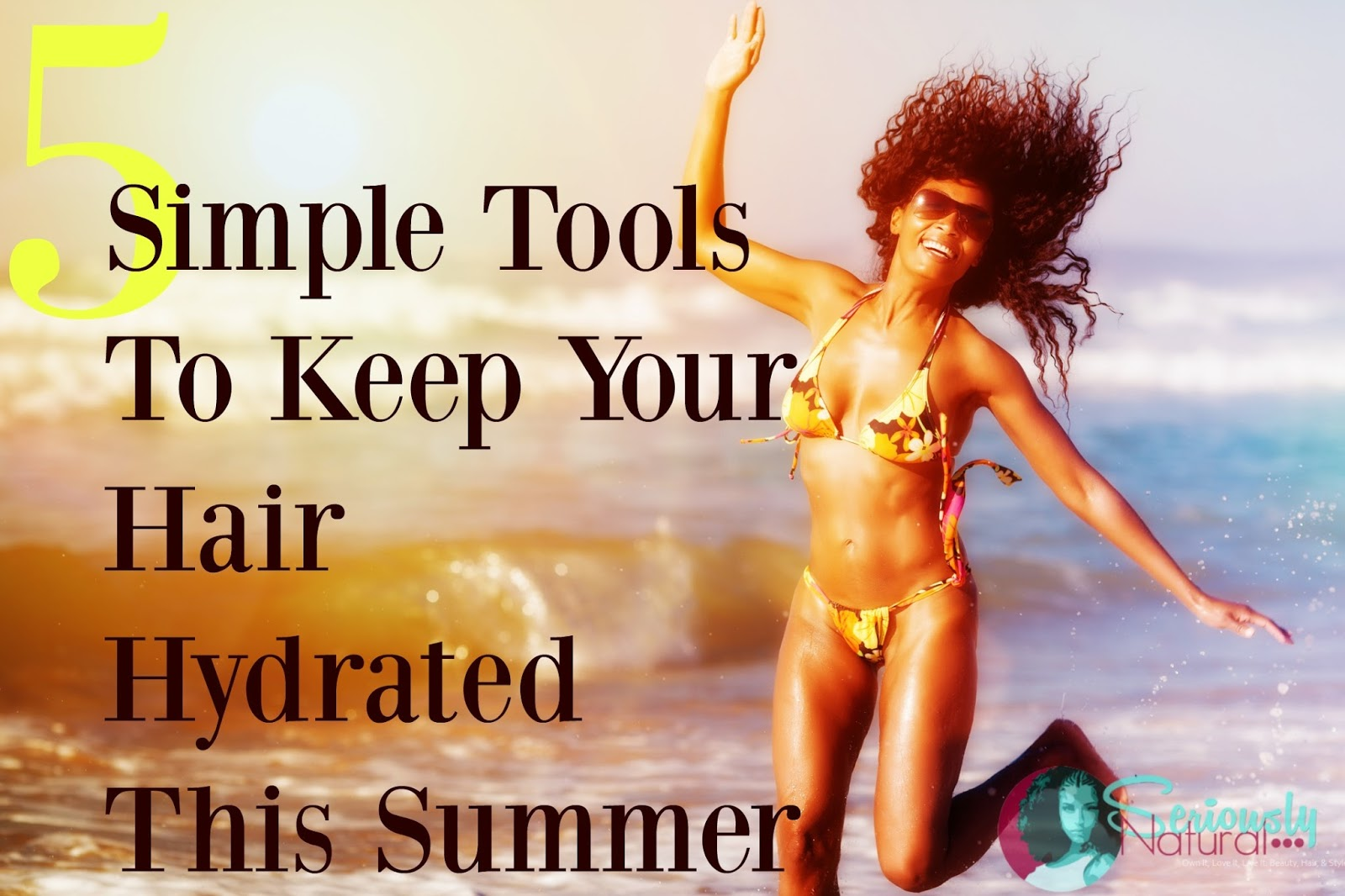5 Simple Tools To Keep Your Hair Hydrated This Summer