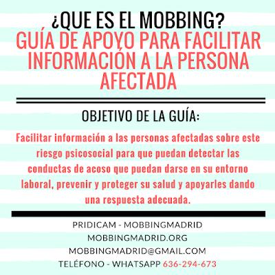 Que es el #Mobbing Guia de Apoyo para facilitar para facilitar informacion al afectado
