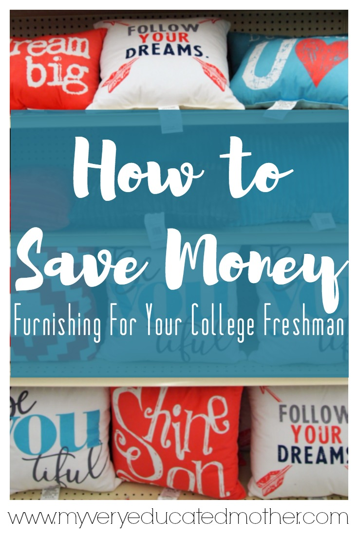 It's easier than you think to save money on furnishing your college freshman's dorm, apartment, or bedroom!