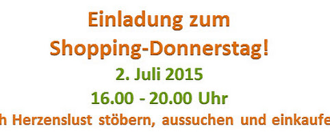 Shopping-Donnerstag 2. Juli