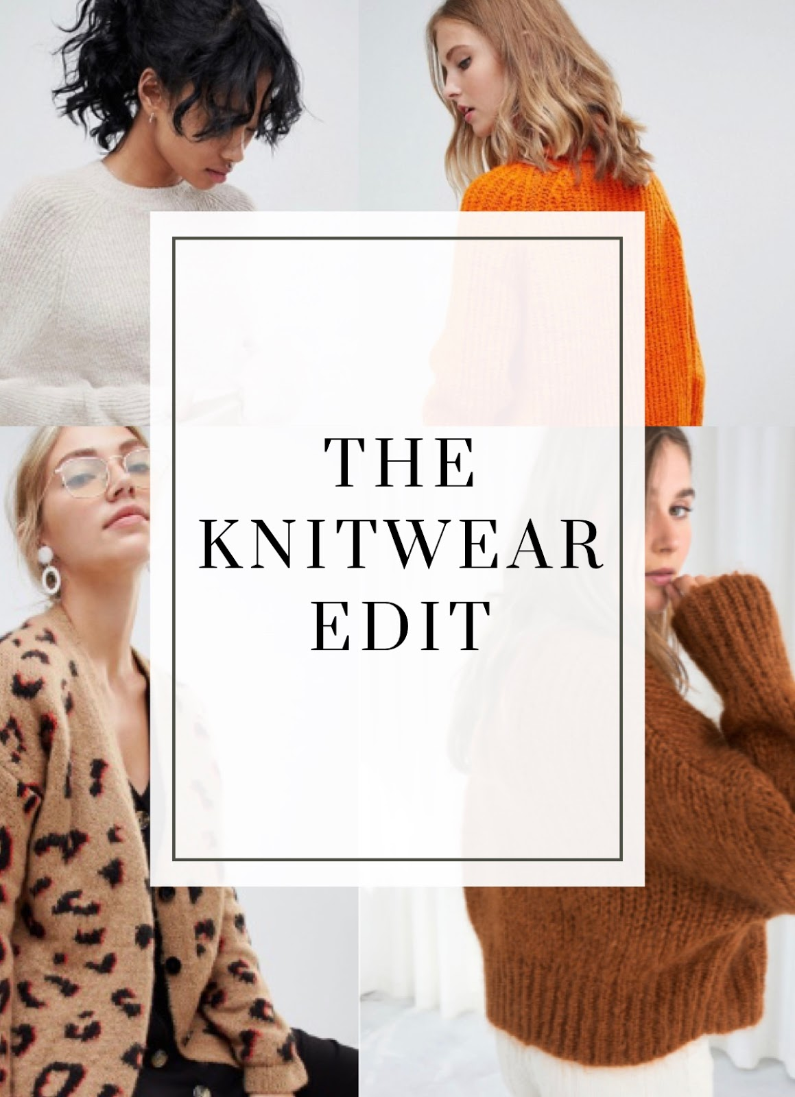 My Top 10 High Street Finds #4 - The Knitwear Edit / Lauren Rose Style Fashion Blogger London