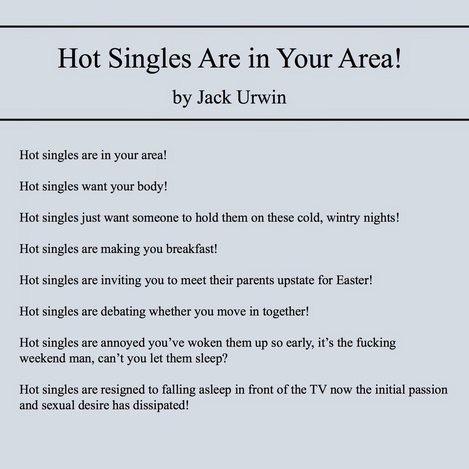 Hot Singles Are in Your Area! by Jack Urwin pt. 1