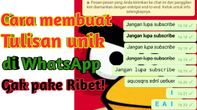 Cara membuat tulisan unik di whatsapp [Italic, Bold, Strikethrough]