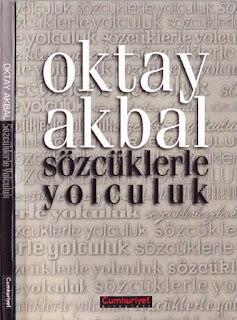 Oktay Akbal - Sözcüklerle Yolculuk