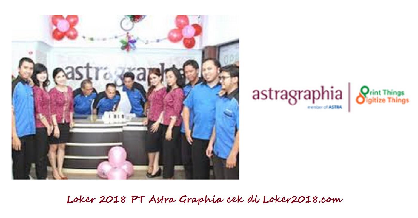 Loker 2018 PT Astra Graphia Tbk