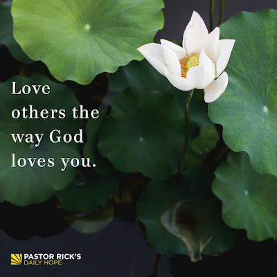 Love Others the Way God Loves You by Rick Warren