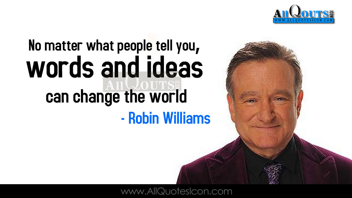 Robin Williams Quotes About Life Robin Williams Quotes In English Hd Wallpapers Best Life