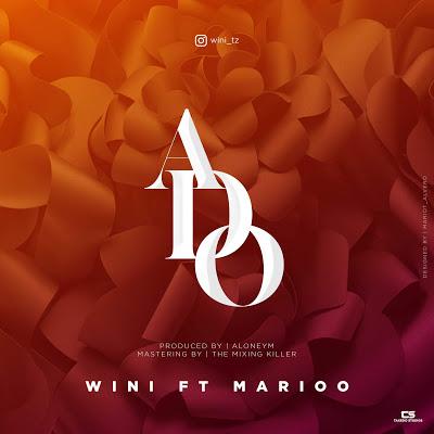Wini Ft. Marioo - Ado