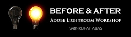 BEFORE & AFTER Adobe Lightroom Workshop with Rufat Abas
