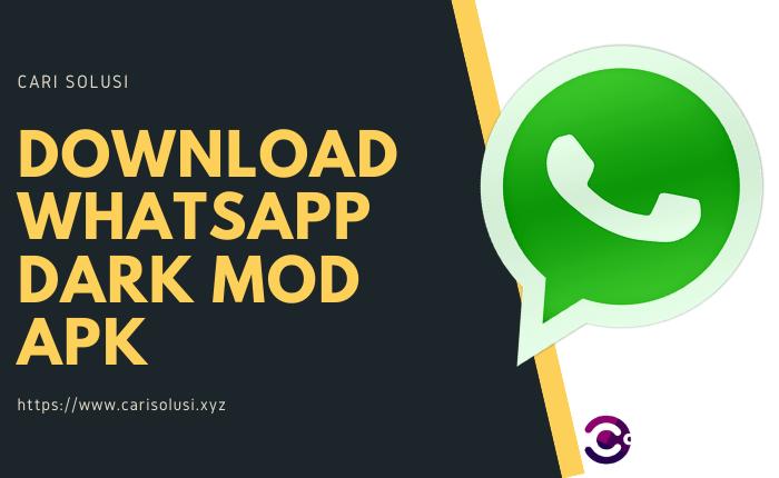 download whatsapp dark mod apk