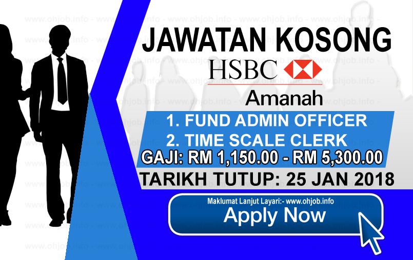 Jawatan Kerja Kosong HSBC Amanah Malaysia BerhadKerja Kosong HSBC Amanah Malaysia Berhad logo www.ohjob.info januari 2018