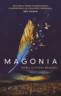 """Magonia"" Maria Dahvana Headley - recenzja"