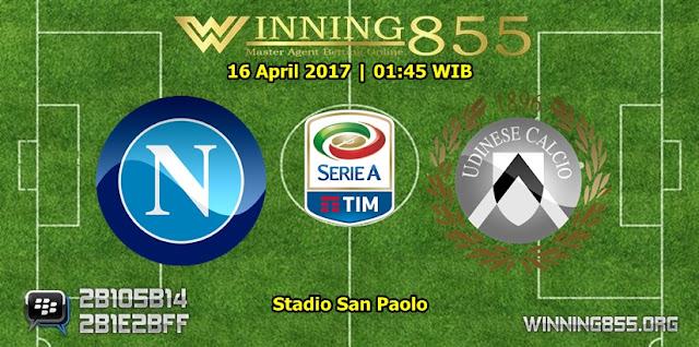Prediksi Bola Napoli vs Udinese 16 April 2017