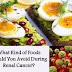 What Kind of Foods Should You Avoid During Renal Cancer?