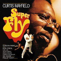 My Favourite Albums That I've Never Reviewed (Part 1): 04. Curtis Mayfield - Superfly