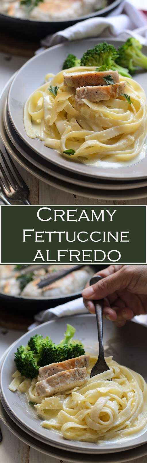 Creamy Fettuccine Alfredo recipe. Creamy and tasty Alfredo sauce using parmesan and mozzarella cheese.  Serve with fettuccine, pan-seared chicken and steam broccoli