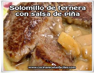 Recetas de carnes,  solomillo de ternera con salsa de piña