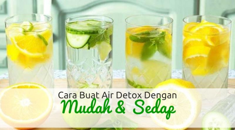 Cara Buat 'Air Detox' Dengan Mudah dan Sedap