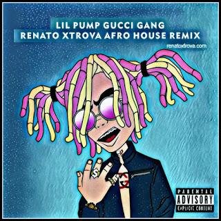 Lil Pump - Gucci Gang (Renato Xtrova Afro House Remix)