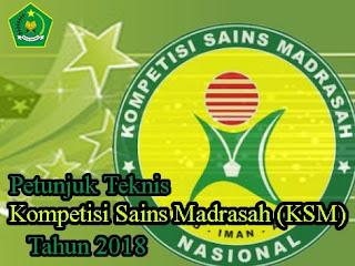 Pentujuk Teknis Kompetisi Sains Madrasah (KSM) 2018