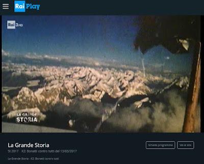 http://www.raiplay.it/video/2017/03/La-Grande-Storia---K2-Bonatti-contro-tutti-aef7dee8-d9f3-4f02-82aa-f70c6dda4ff3.html