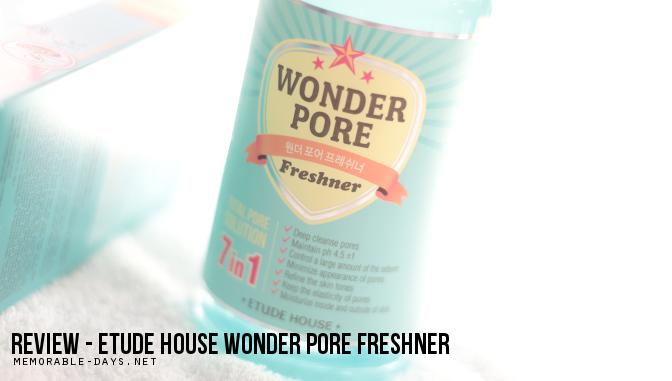Review: Etude House Wonder Pore Freshner   Memorable Days