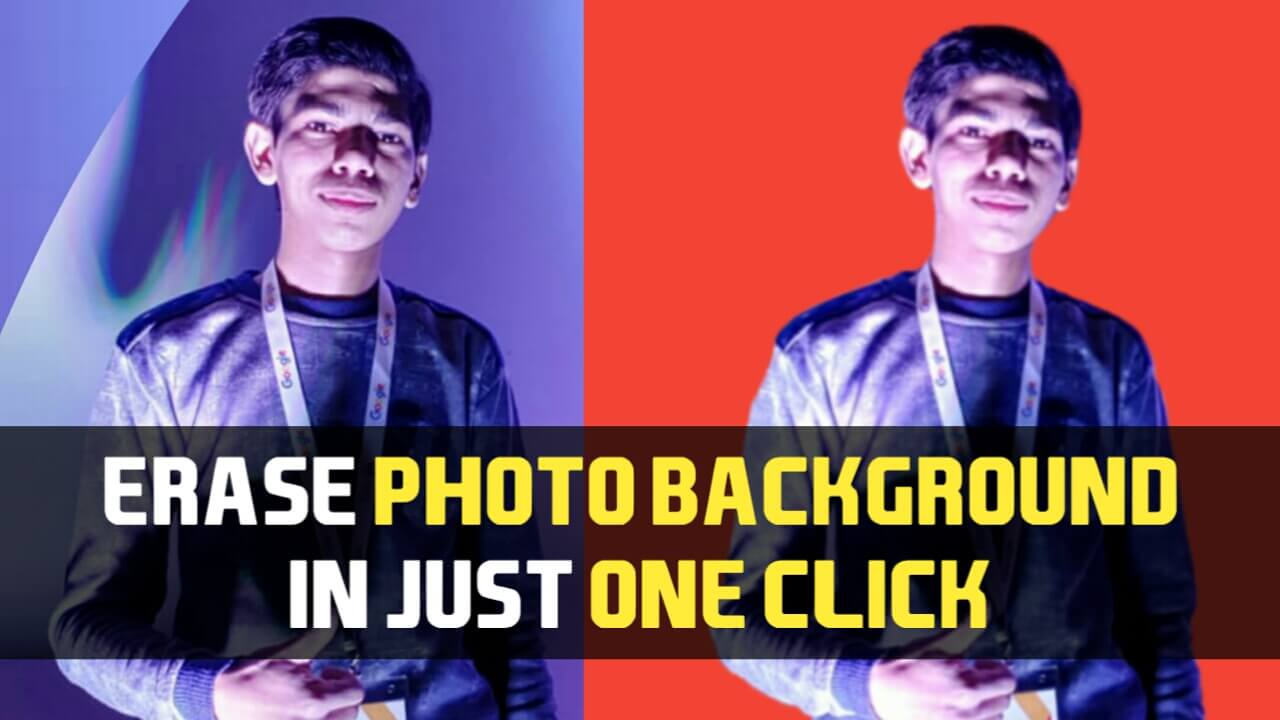 Photo Ka Background 1 Click Me Kaise Erase Kare? How To Erase Photo Background In Just One Click?