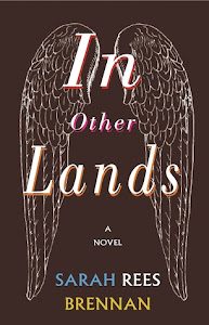 In Other Lands by Sarah Rees Brennan