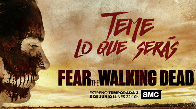 "Evento Fear The Walking Dead:  ""Teme lo que serás"""