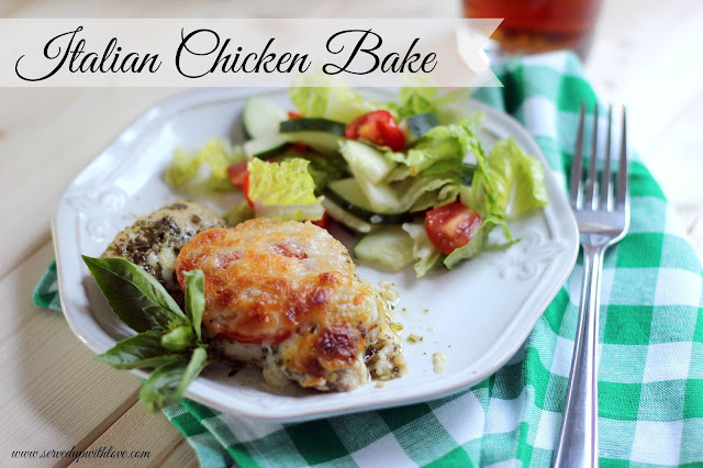 Italian Chicken Bake recipe from Served Up With Love