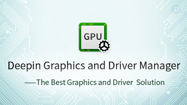 Deepin Graphics and Driver Manager