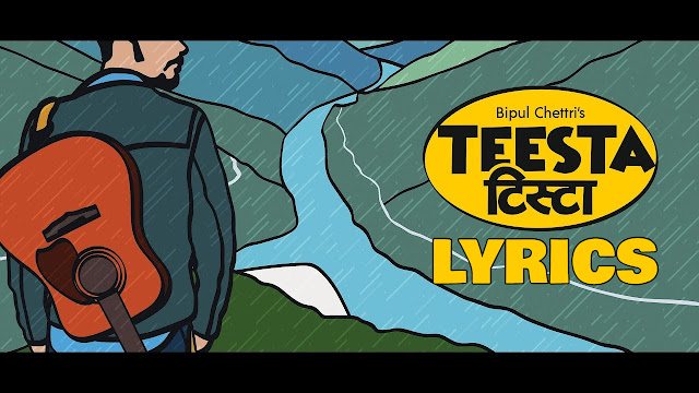 Here is new song lyrcs Teesta by Bipul Chettri. It is really amazing song. Geet bani ayeu timi hamro yo jeewana ma Preet bani basyeu timi hamro yo dilhai ma Hariyali ban jungel ma Khushiyali sabai gaonwai ma Timi asha ko kiran basi chayeu mero sansar ma. bipul chettri new song, teesta lyrics, bipul chettri teesta lyrics, teesta free mp3 download, teesta lyrics and chords, teesta guitar lesson, teesta guitar chords, teesta bipul chettri lyrics, bipul chettri songs, bipul chettri songs lyrics, bipul chettri new song lyrics,