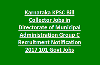 Karnataka KPSC Bill Collector Jobs in Directorate of Municipal Administration Group C Recruitment Notification 2017 Govt Jobs Online