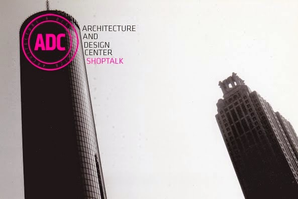 Architecture and Design Center Shoptalk