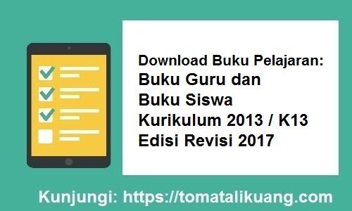 Buku Pelajaran Buku Guru Buku Siswa Kurikulum 2013 K13 Edisi Revisi 2017