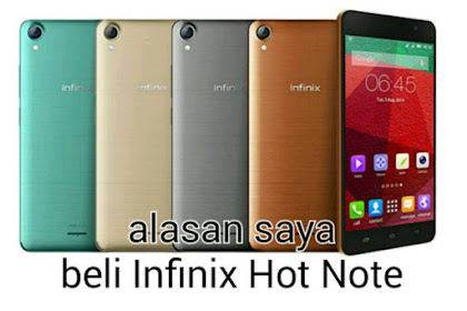 Alasan beli Infinix Hot Note
