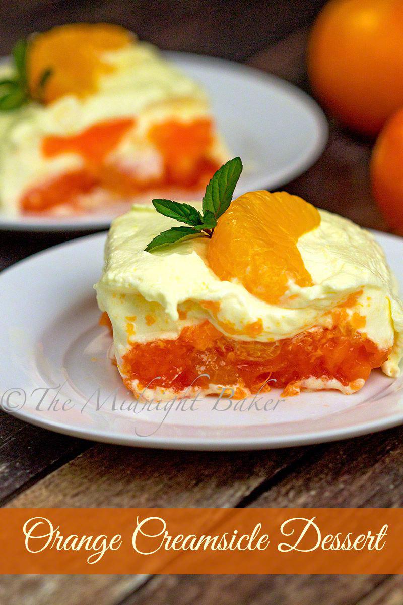 Orange Creamsicle Dessert - The Midnight Baker