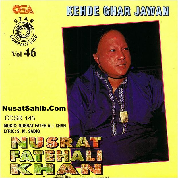 Kehde Ghar Jawaan? Lyrics Translation | Punjabi & English | Nusrat Fateh Ali Khan | NusratSahib.Com