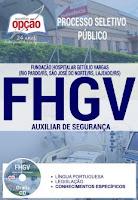 Apostila Concurso FHGV RS 2017 Auxiliar de Segurança