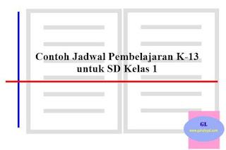Contoh Jadwal Pembelajaran kelas 1 SD kurikulum 2013