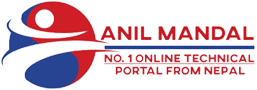 Technology Tips Anil Mandal - No. 1 Online Technical Portal From Nepal