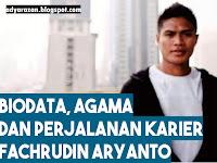 Biodata, Biografi dan Profil Fachrudin Aryanto Paling Lengkap