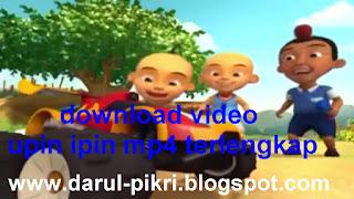 download video upin ipin mp4 terlengkap