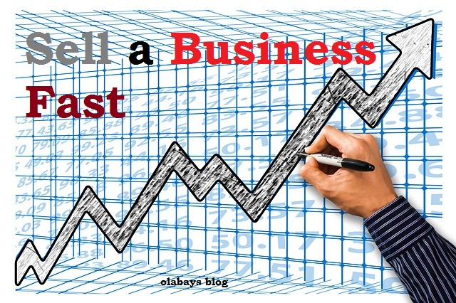 Get the Best Tips on How to Sell a Business Fast without Complications