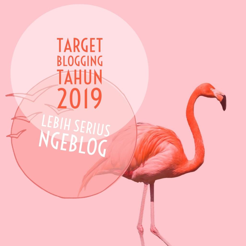 Target Blogging Tahun 2019
